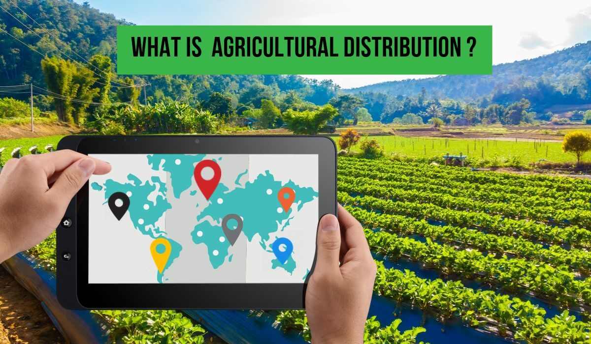 What is agricultural distribution?