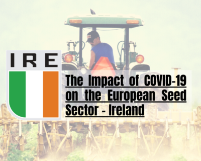 The Impact of COVID-19 on the European Seed Sector – Ireland