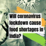 Will coronavirus lockdown cause food shortages in India?